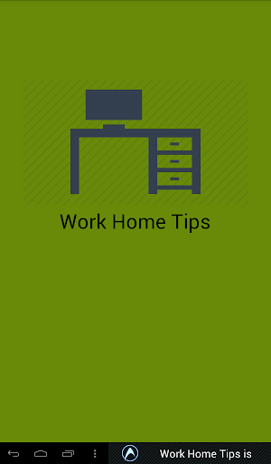 Work Home Tips