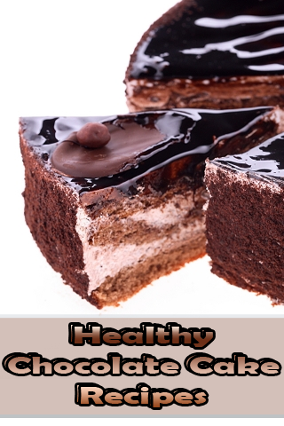 Healthy Chocolate Cake Recipes - screenshot