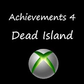 Achievements 4 Dead Island