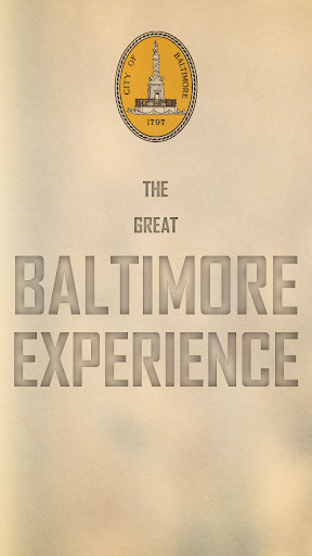 The Great Baltimore Experience