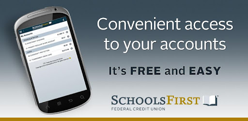 Schoolsfirst Fcu Mobile Apps On Google Play