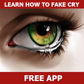 How to Fake Cry
