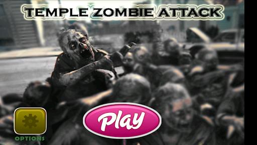 Temple Zombie Attack