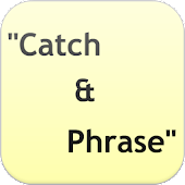 Catch & Phrase