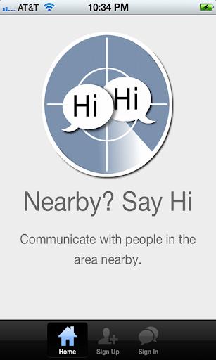 Nearby Say hi.