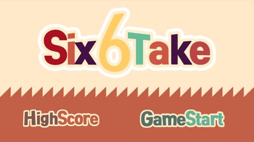 6 Take
