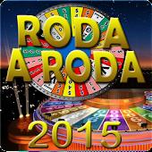 Roda e Ganha -Roda a Roda 2015