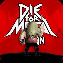 Die For Metal Again APK