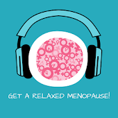 Get a relaxed Menopause!