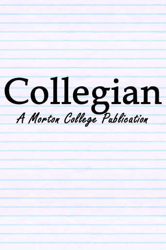 The Morton College Collegian