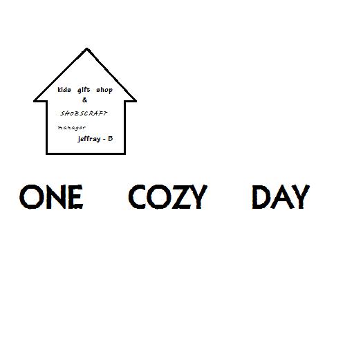 ONE COZY DAY