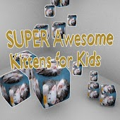 Super Awesome Kittens for Kids