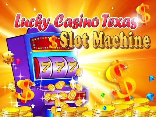 Lucky Casino Texas Slot - HD