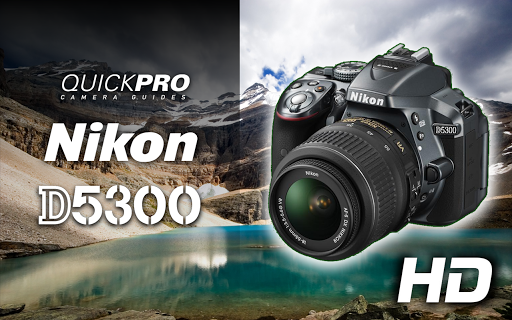 免費下載攝影APP Nikon D5300 from QuickPro app開箱文 APP開箱王