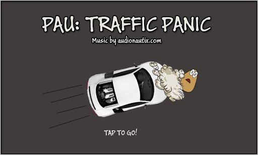 PAU: Traffic Panic