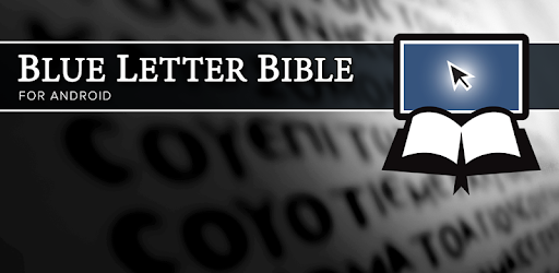 blue letter bible - apps on google play