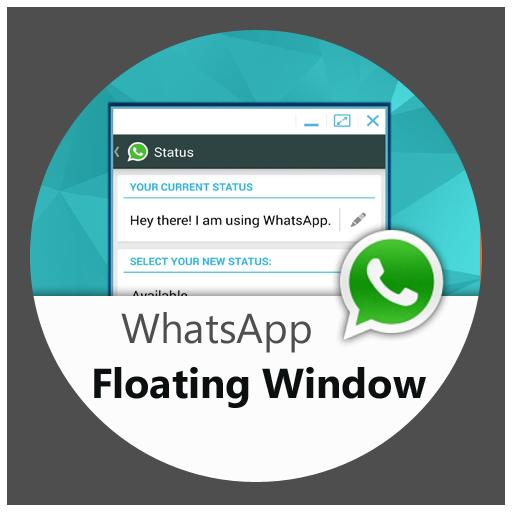 WhatsApp in Floating Window