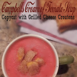 Campbell's Tomato Soup Copycat with Grilled Cheese Croutons.