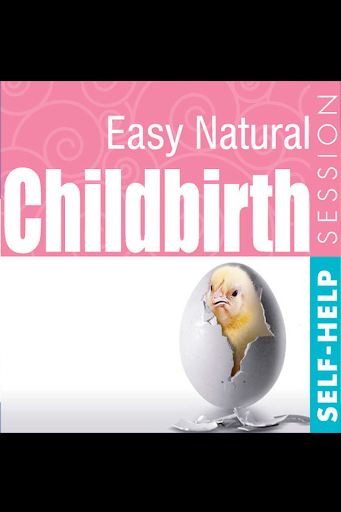 Childbirth. Easy and Natural.