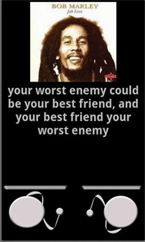 Bob Marley Quotes About Friendship Simple Download The Bob Marley Best Quotes Android Apps On Nonesearch