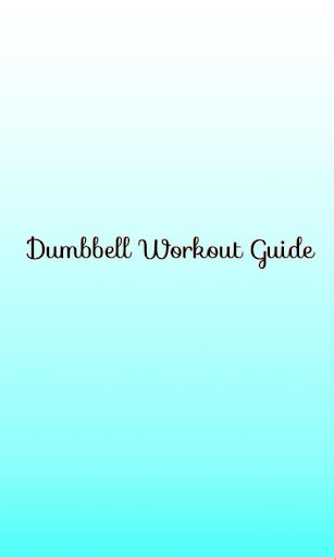 Dumbbell Workout Guide