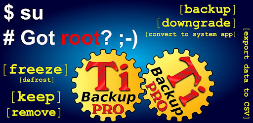 Titanium Backup PRO Key ★ root 1.2.2