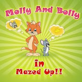 Molly & Bolly (In Mazed Up)