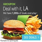 Groupon LA  Food Deals
