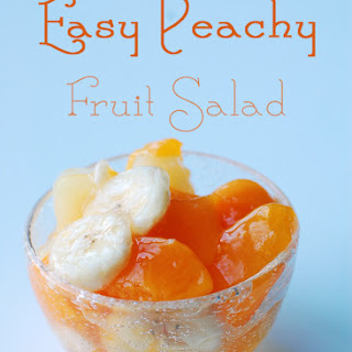 Easy Peachy Fruit Salad – Quick Side Dish Idea.