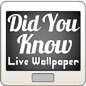 Did You Know Live Wallpaper