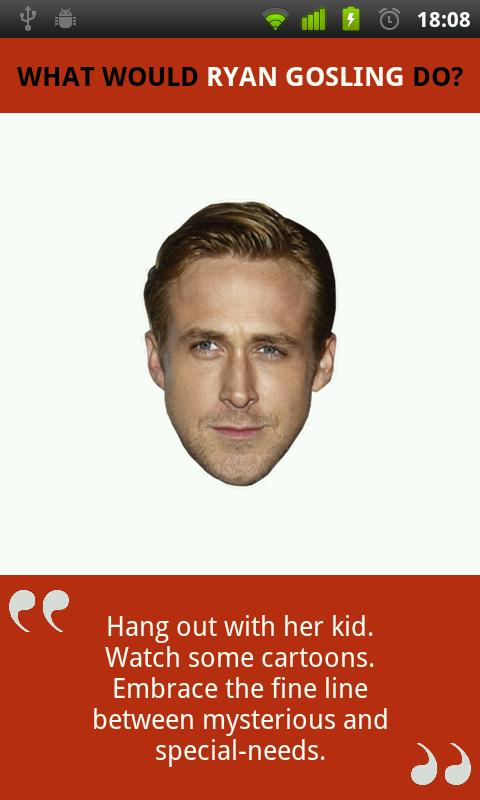What Would Ryan Gosling Do?- screenshot