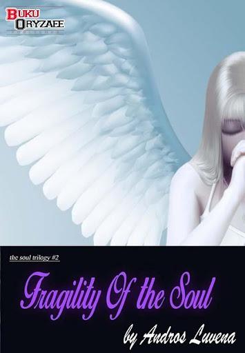 Novel Fragility Of the Soul