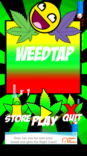 Weed Tap
