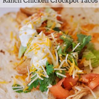 Ranch Chicken Crockpot Tacos.