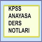 KPSS Anayasa ders Notları icon