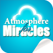 Atmosphere for Miracles