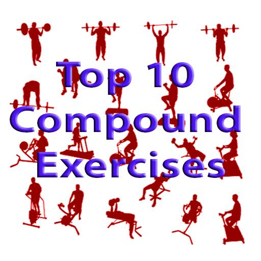 Top 10 Compound Exercises