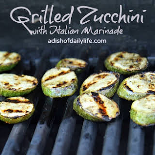 Grilled Zucchini with Italian Marinade.