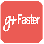 Faster Google Plus Mobile