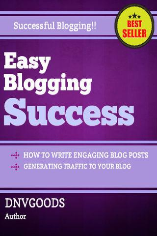 Easy Blogging Success