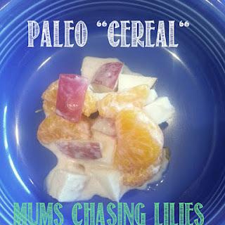 "Paleo ""Cereal"""