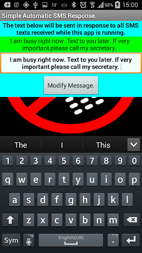 Automatic SMS Response.
