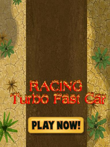 Racing : Turbo Fast Car