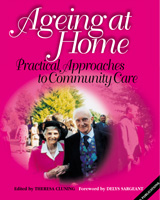 Ageing at Home: Practical Approaches to Community Care