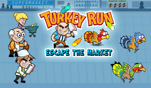 TURKEY RUN ESCAPE THE MARKET