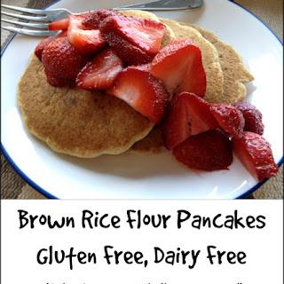 Brown Rice Flour Pancakes -- Gluten Free, Dairy Free