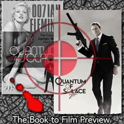 Quantum of Solace - Book to film Preview