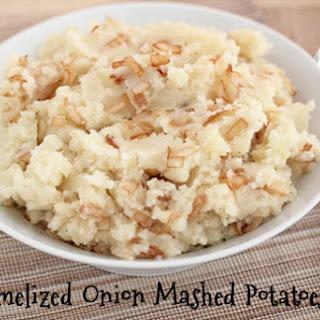 Caramelized Onion Mashed Potatoes.