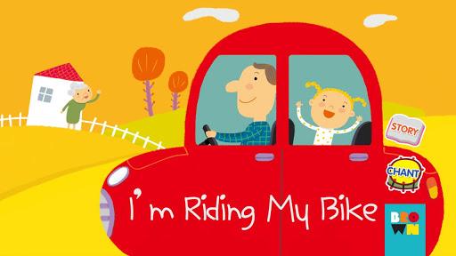 I'm Riding My Bike