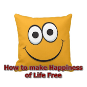How to make Happiness Of Life